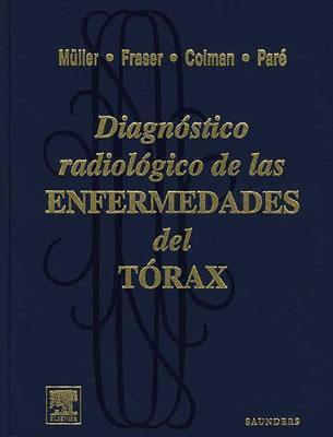Diagn?stico Radiol?gico de Las Enfermedades del T?rax Nestor L. Muller