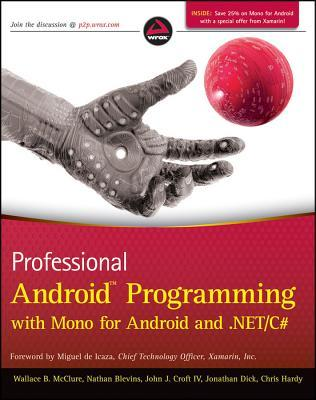 Wrox Cross Platform Android and IOS Mobile Development Three-Pack  by  Wallace B. McClure