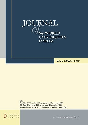 Journal of the World Universities Forum: Volume 2, Number 3 Fazal Rizvi
