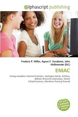Eniac  by  Frederic P.  Miller