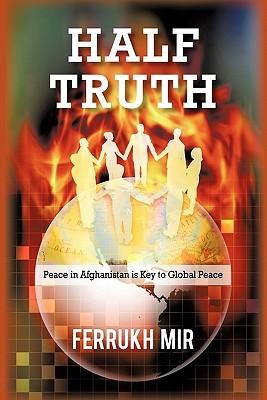Half Truth Ferrukh Mir