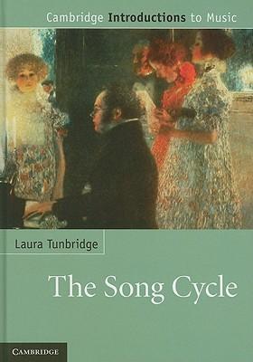 The Song Cycle Laura Tunbridge