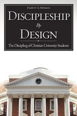 Discipleship Design by Harvey A. Herman