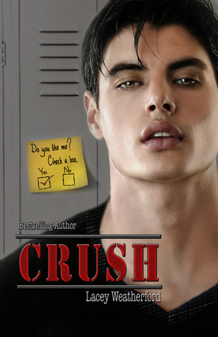 Love (Crush, #3) Lacey Weatherford