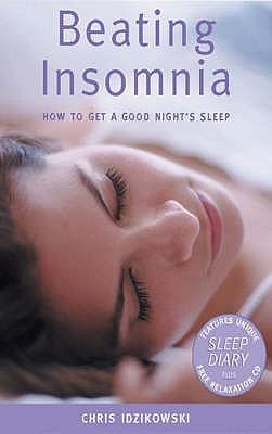Beating Insomnia  by  Chris Idzikowski