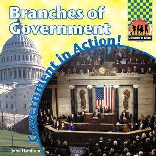 Branches Of Government  by  John Hamilton