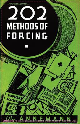 For Magicians Only: 202 Methods of Forcing  by  Theo Annemann