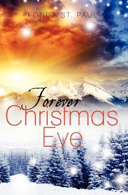 Forever Christmas Eve Fonda St. Paul