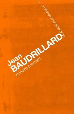 Jean Baudrillard: Against Banality (Key Sociologists): Against Banality  by  William Pawlett