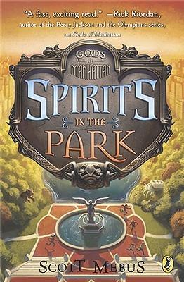 Gods of Manhattan 2: Spirits in the Park Scott Mebus