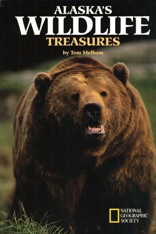 Alaskas Wildlife Treasures Tom Melham