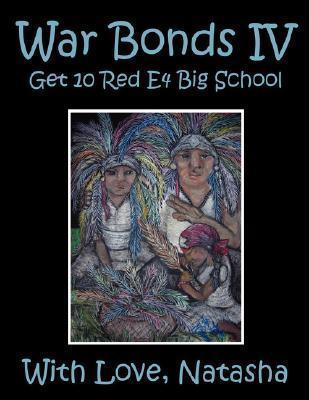 War Bonds IV: Get 10 Red E4 Big School with Love, Natasha Natasha