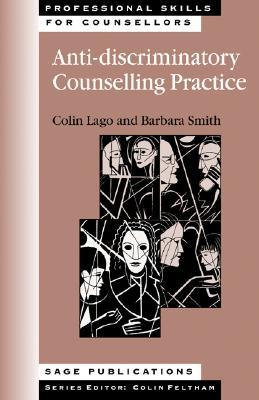 Anti-Discriminatory Counselling Practice  by  Colin Lago