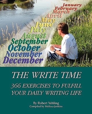 The Write Time  by  Robert Yehling