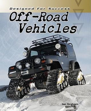Off-Road Vehicles Ian Graham