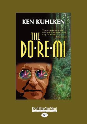 The Do-Re-Mi (Large Print 16pt) Ken Kuhlken