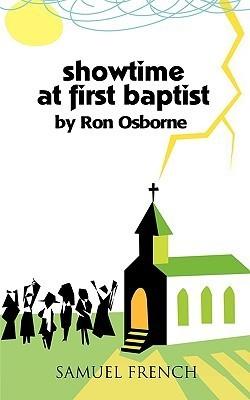 Showtime at First Baptist Ron Osborne