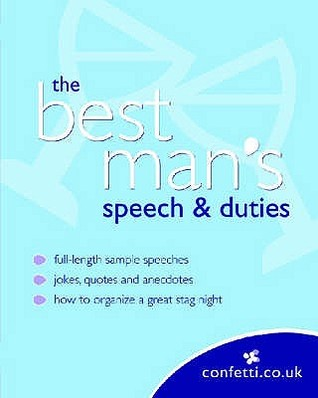The Best Mans Speech & Duties  by  confetti.co.uk