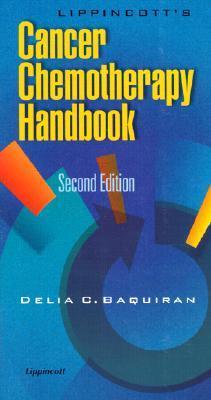 Lippincotts Cancer Chemotherapy Handbook Delia C. Baquiran