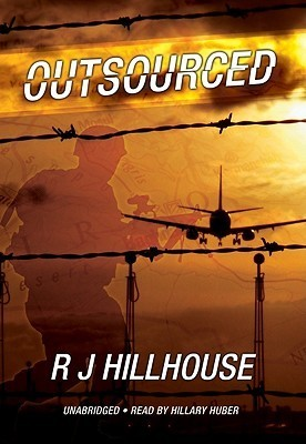 Outsourced [With Headphones] R.J. Hillhouse