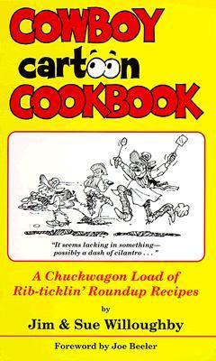 Cowboy Cartoon Cookbook Jim Willoughby