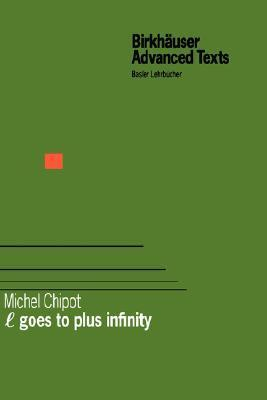 L Goes to Infinity Michel Chipot