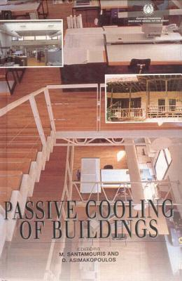 Passive Cooling Of Buildings  by  D. Asimakopoulis