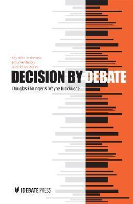 Decision  by  Debate by Douglas Ehninger