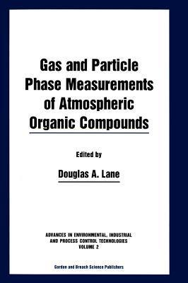Gas and Particle Phase Measurements of Atmospheric Organic Compounds Douglas A. Lane