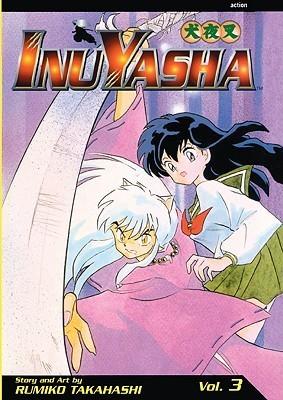 Inu Yasha, Volume 3 Rumiko Takahashi