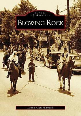Blowing Rock  (NC) Donna Akers Warmuth
