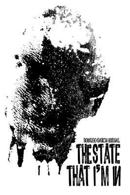 The State That Im in  by  Rodrigo Garcia Bernal