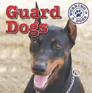 Guard Dogs Mary Ann Hoffman