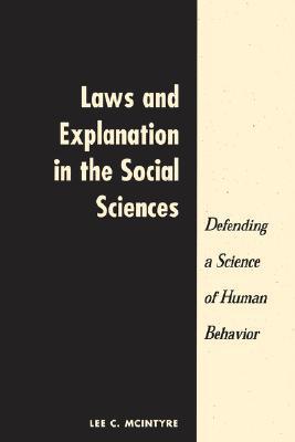 Dark Ages: Case for a Science of Human Behavior Lee C Mcintyre