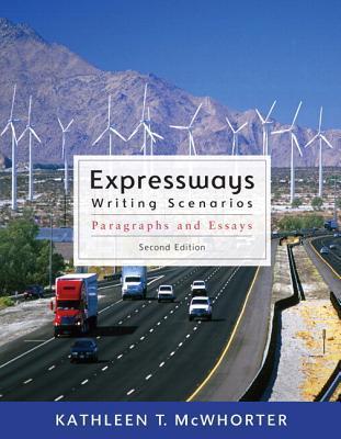 Expressways: Writing Scenarios  by  Kathleen T. McWhorter