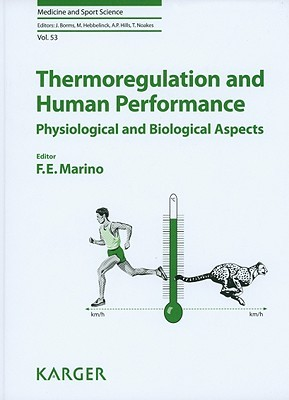 Thermoregulation and Human Performance: Physiological and Biological Aspects F.E. Marino