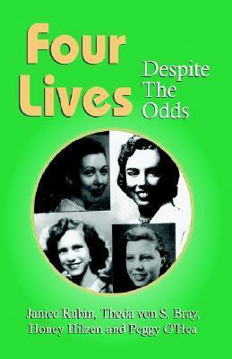 Four Lives Janice Rubin