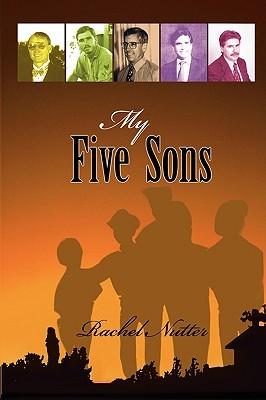 My Five Sons  by  Rachel Nutter