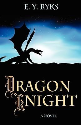 Dragon Knight E.Y. Ryks