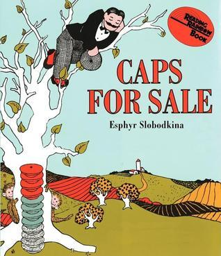 Caps for Sale Board Book: A Tale of a Peddler, Some Monkeys and Their Monkey Business  by  Esphyr Slobodkina