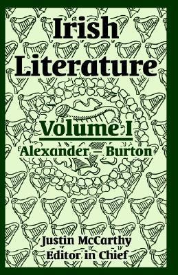 Irish Literature: Volume I  by  Justin McCarthy