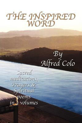 The Inspired Word  by  Alfred Colo