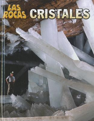 Cristales  by  Louise Spilsbury