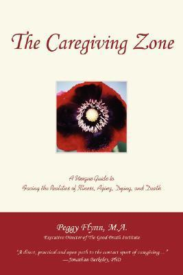 The Caregiving Zone Peggy Flynn