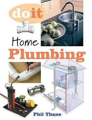 Home Plumbing  by  Phillip Thane