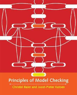 Principles of Model Checking  by  Christel Baier