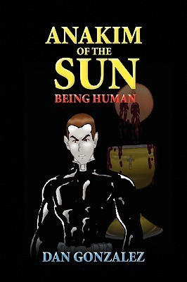 Anakim of the Sun Dan González