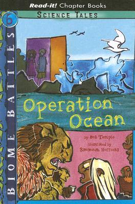 Operation Ocean (Read It! Chapter Books)  by  Bob Temple