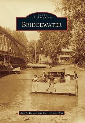 Bridgewater, Virgina (Images of America Series) Bob F. Holton
