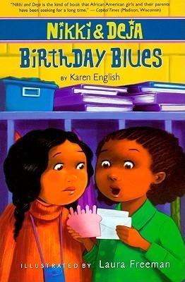 Birthday Blues  by  Karen English